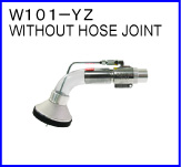 W101-YZ(without hose joint)